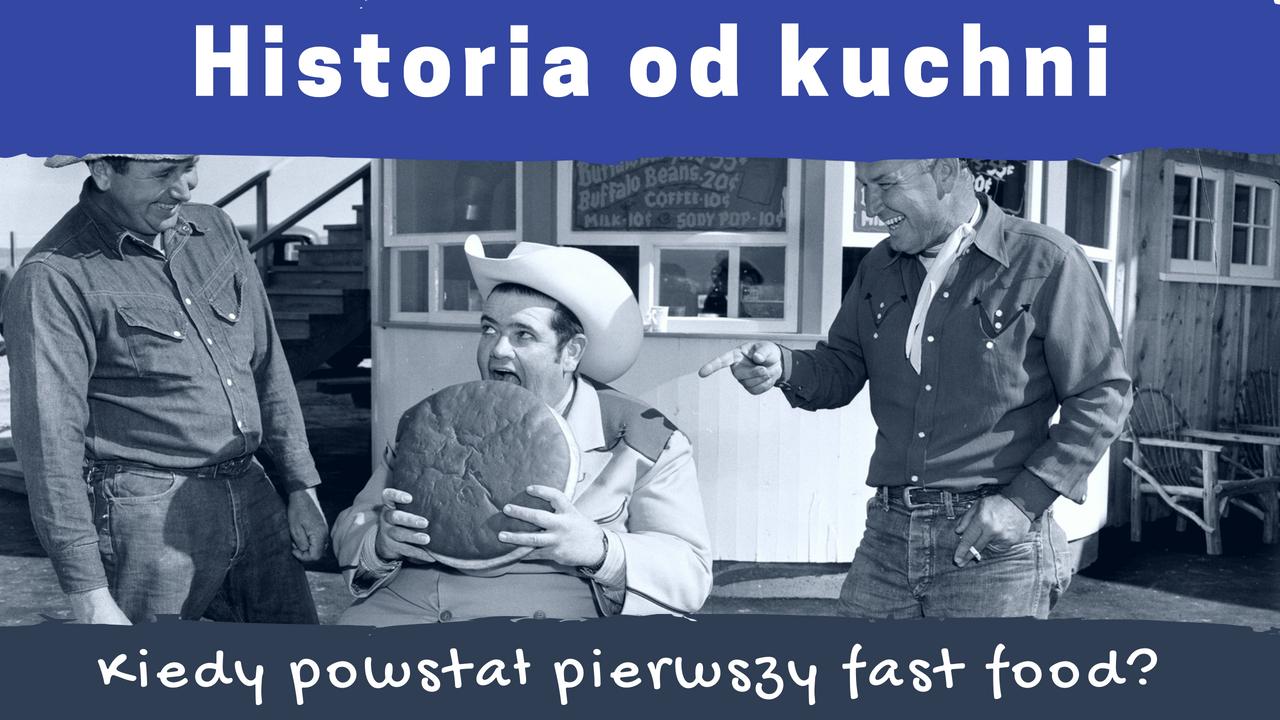 Kiedy powstał pierwszy fast food? - Historia od Kuchni